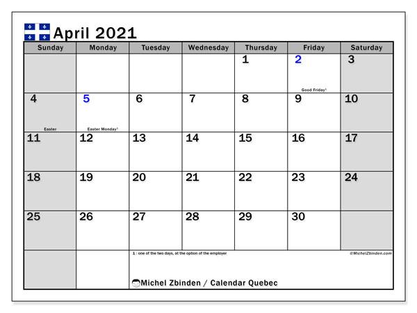 April 2021 Calendar, with the holidays of Quebec. Holidays calendar to print free.
