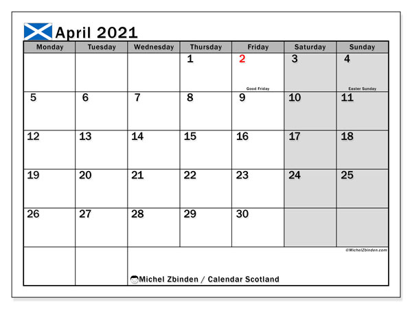 Calendar April 2021 - Scotland. Public Holidays. Monthly Calendar and free printable timetable.
