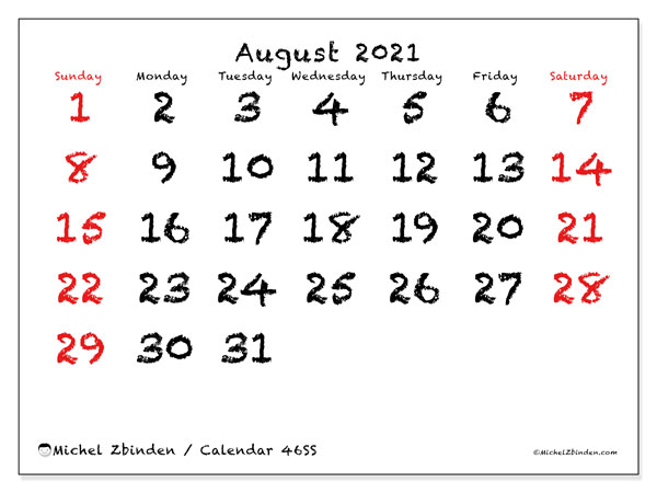 August 2021 Calendar, 46SS. Calendar for the month to print free.
