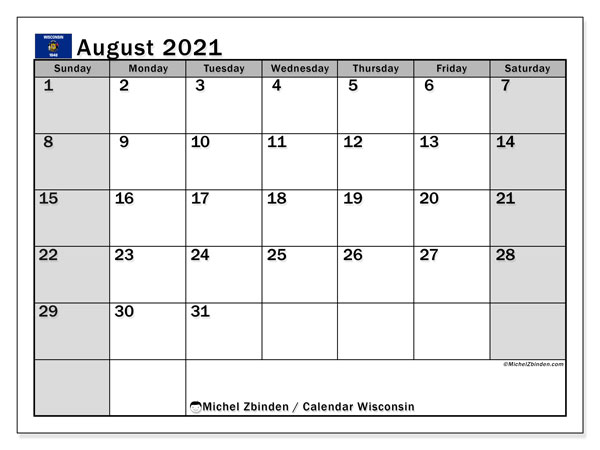 August 2021 Calendar, with the holidays of Wisconsin. Free printable calendar with public holidays.
