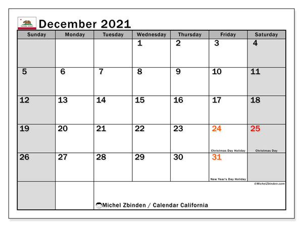 December 2021 Calendar, with the holidays of California. Free printable calendar with public holidays.