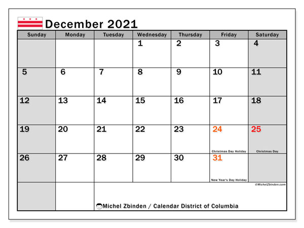 December 2021 Calendar, with the District of Columbia holidays. Holidays calendar to print free.