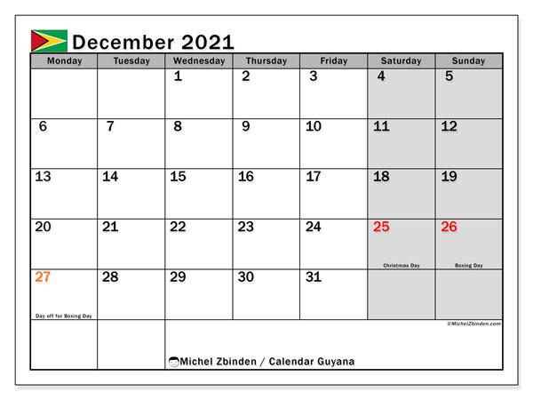 December 2021 Calendar, with the holidays of Guyana. Free printable calendar with public holidays.
