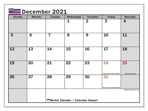 December 2021 Calendar, with the Hawaii holidays. Free printable calendar with public holidays.