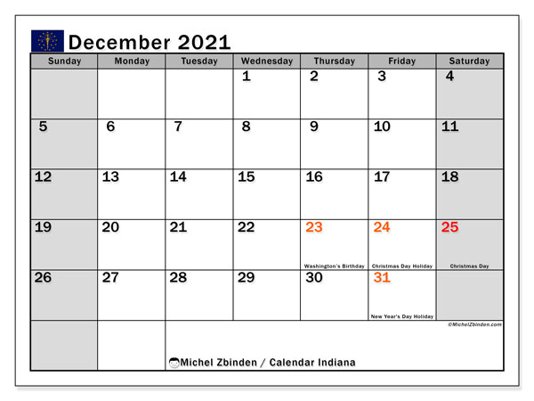 December 2021 Calendar, with the holidays of Indiana. Holidays calendar to print free.