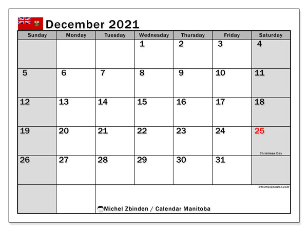 Calendar December 2021 - Manitoba. Public Holidays. Monthly Calendar and free printable schedule.