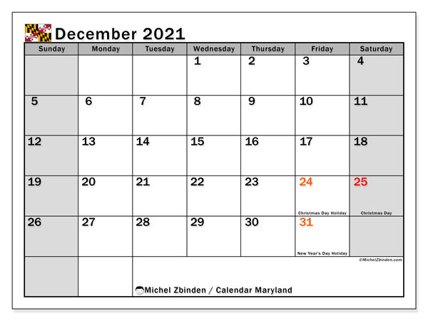 "Printable ""Maryland"" calendar with public holidays. Monthly December 2021 calendar and free agenda to print."