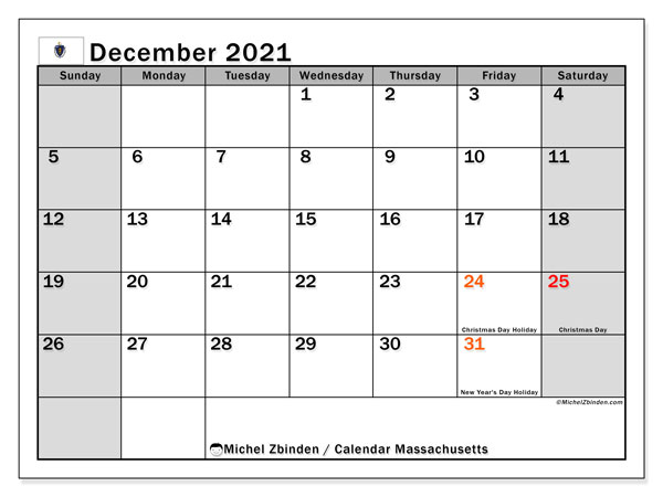 "Printable ""Massachusetts"" calendar with public holidays. Monthly December 2021 calendar and agenda to print free."