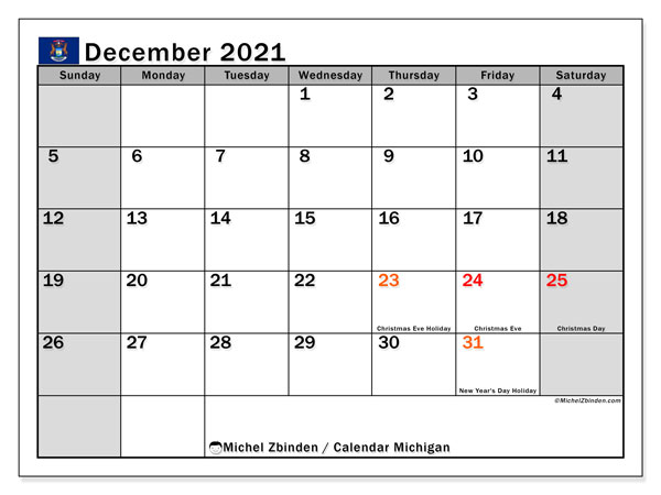December 2021 Calendar, with the holidays of Michigan. Holidays calendar to print free.