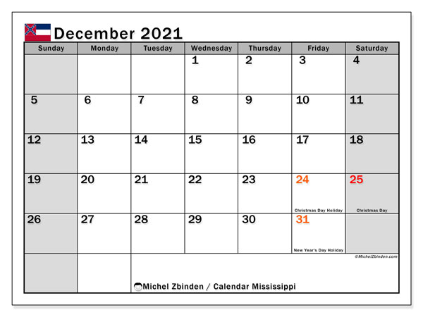 December 2021 Calendar, with the Mississippi holidays. Free printable calendar with public holidays.