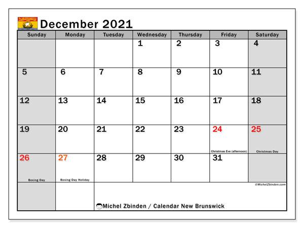 December 2021 Calendar, with the holidays of New Brunswick. Holidays calendar to print free.