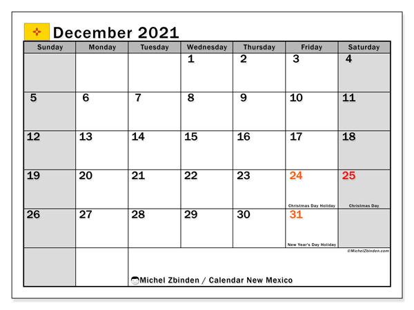 December 2021 Calendar, with the holidays of New Mexico. Holidays calendar to print free.