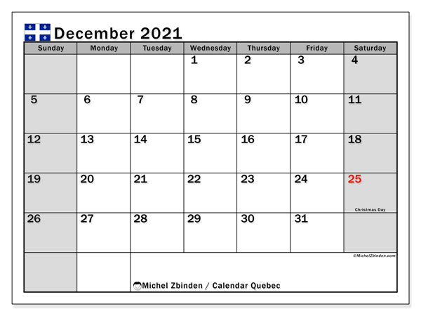 December 2021 Calendar, with the holidays of Quebec. Holidays calendar to print free.