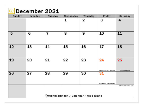 December 2021 Calendar, with the holidays of Rhode Island. Free printable calendar with public holidays.