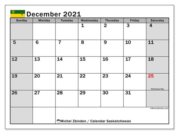 December 2021 Calendar, with the holidays of Saskatchewan. Holidays calendar to print free.