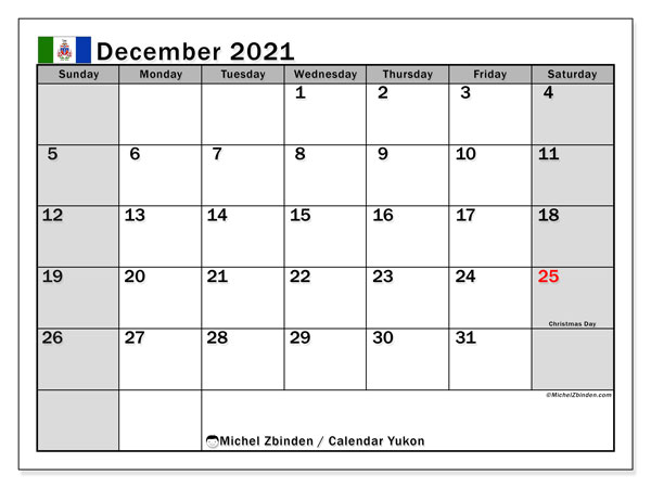 Calendar December 2021 - Yukon. Public Holidays. Monthly Calendar and free schedule to print.