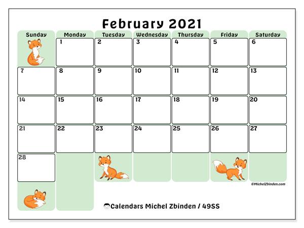 February 2021 Calendar, 49SS. Free printable monthly calendar.