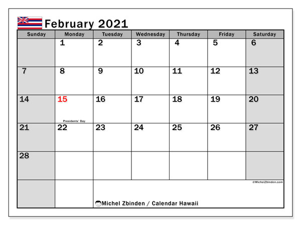 Calendar February 2021 - Hawaii. Public Holidays. Monthly Calendar and free printable bullet journal.
