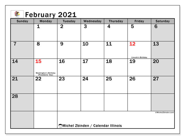 Calendar February 2021 - Illinois. Public Holidays. Monthly Calendar and schedule to print free.