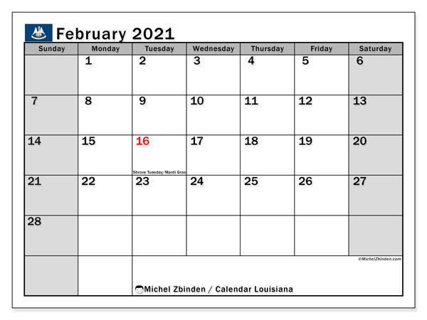 February 2021 Calendar, with the holidays of Louisiana. Holidays calendar to print free.
