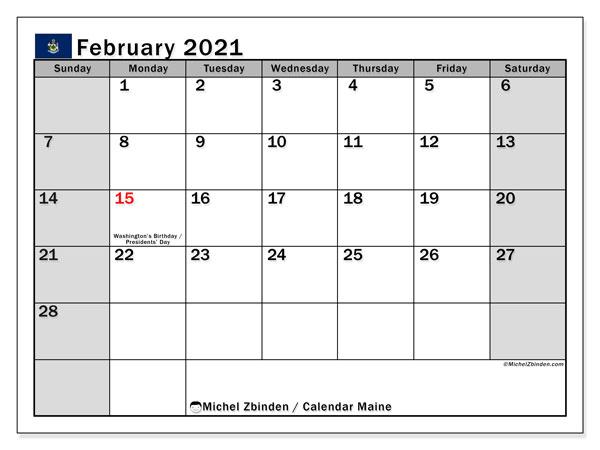 February 2021 Calendar, with the holidays of Maine. Holidays calendar to print free.