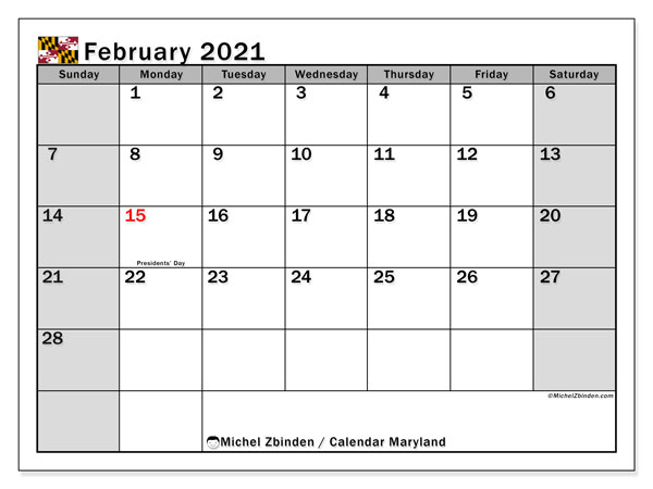Calendar February 2021 - Maryland. Public Holidays. Monthly Calendar and free printable schedule.