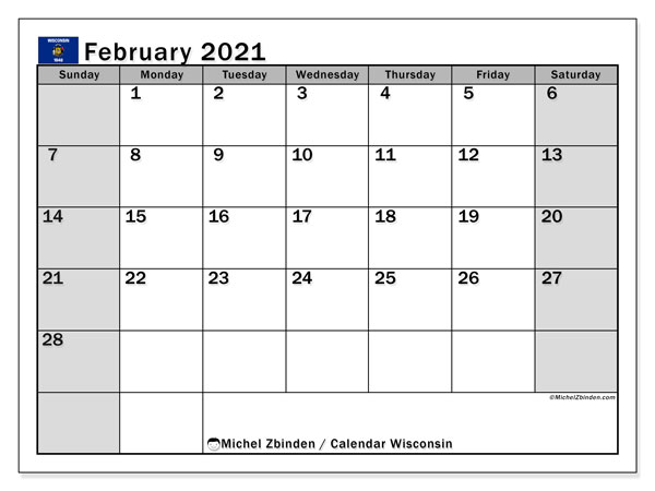 February 2021 Calendar, with the holidays of Wisconsin. Free printable calendar with public holidays.