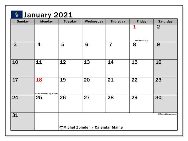 January 2021 Calendar, with the holidays of Maine. Free printable calendar with public holidays.