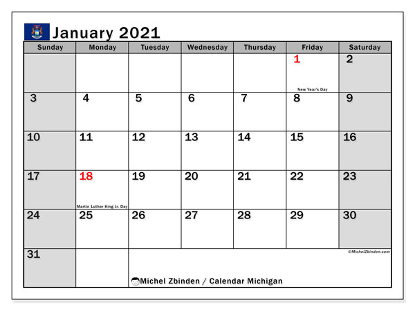January 2021 Calendar, with the holidays of Michigan. Free printable calendar with public holidays.