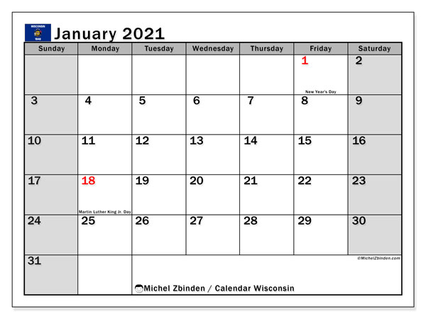 January 2021 Calendar, with the holidays of Wisconsin. Free printable calendar with public holidays.