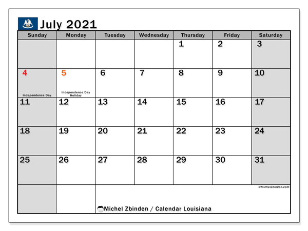 July 2021 Calendar, with the holidays of Louisiana. Free printable calendar with public holidays.