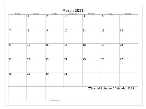 March 2021 Calendar, 53SS. Planner to print free.