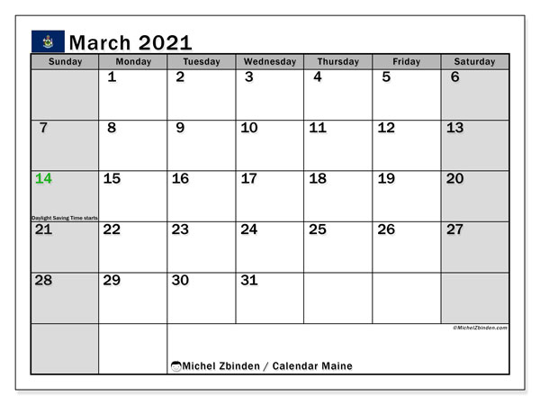 March 2021 Calendar, with the holidays of Maine. Free printable calendar with public holidays.