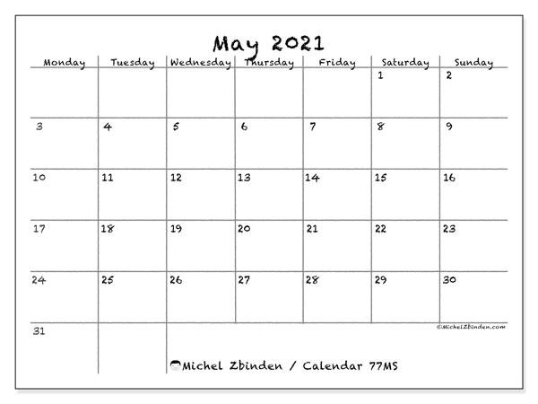 May 2021 Calendar, 77MS. Calendar to print free.