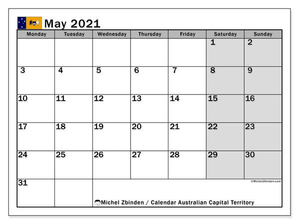 May 2021 Calendar, with the holidays of Australian Capital Territory. Free printable calendar with public holidays.