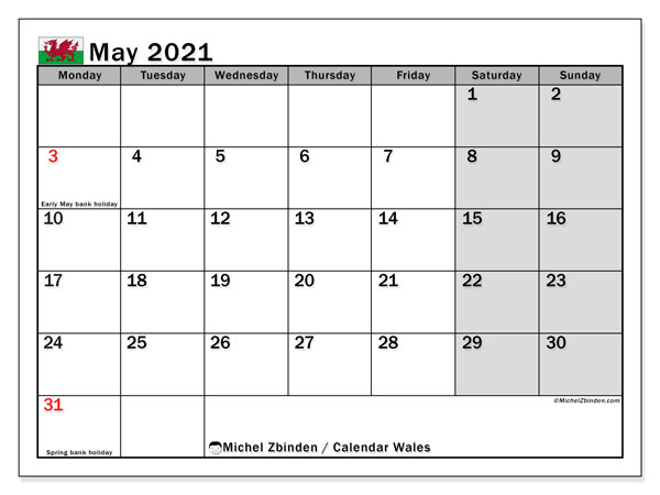 May 2021 Calendar, with the holidays of Wales. Holidays calendar to print free.