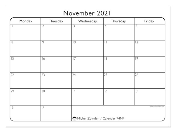 Calendar November 2021 - 74MS. Working Days. Monthly Calendar and timetable to print free.