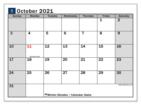 October 2021 Calendar, with the holidays of Idaho. Free printable calendar with public holidays.