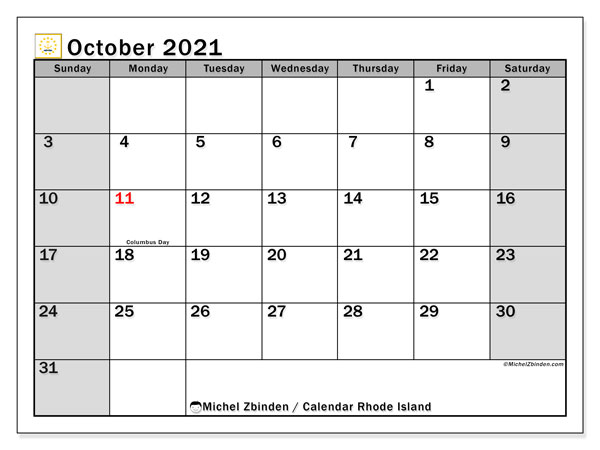 October 2021 Calendar, with the holidays of Rhode Island. Free printable calendar with public holidays.