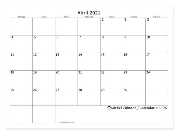 Calendario abril 2021, 53DS. Almanaque para imprimir gratis.
