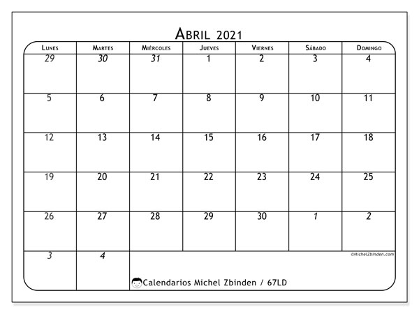 Calendario abril 2021, 67LD. Almanaque para imprimir gratis.