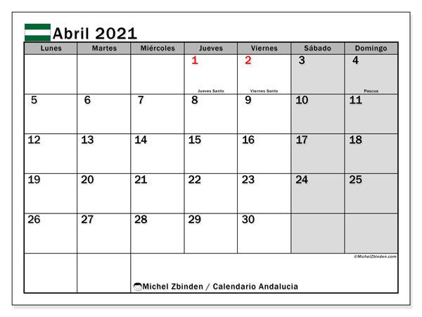 Calendario abril 2021, con días feriados en Andalucía. Calendario para imprimir gratis con días festivos.
