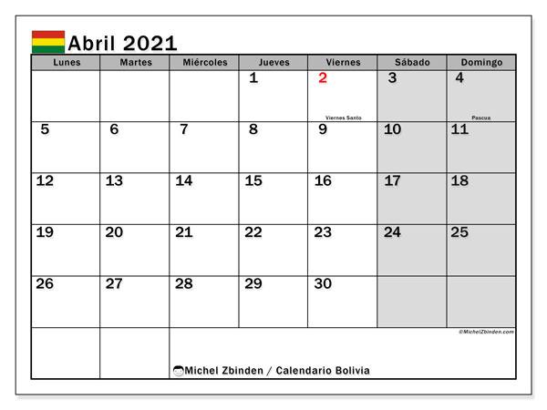 Calendario abril 2021, con días feriados de Bolivia. Calendario para imprimir gratis con días festivos.
