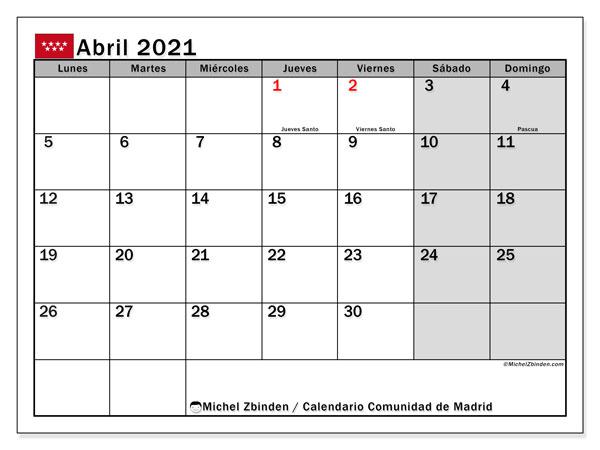 Calendario abril 2021, con días feriados de la Comunidad de Madrid. Calendario para imprimir gratis con días festivos.