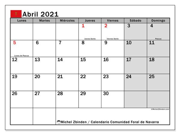 Calendario abril 2021, con días feriados de la Comunidad Foral de Navarra. Calendario vacaciones y festivos para imprimir gratis.