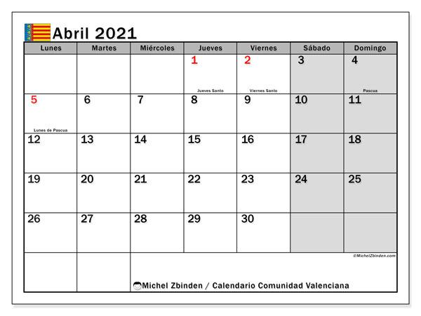 Calendario abril 2021, con días feriados de la Comunidad Valenciana. Calendario vacaciones y festivos para imprimir gratis.
