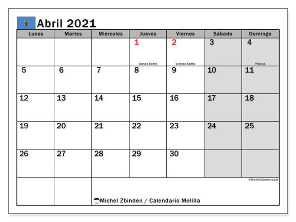 Calendario abril 2021, con días feriados en Melilla. Calendario para imprimir gratis con días festivos.