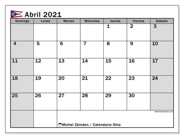 Calendario abril 2021, con días feriados de Ohio. Calendario vacaciones y festivos para imprimir gratis.