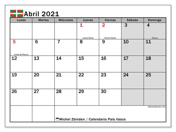 Calendario abril 2021, con días feriados en el País Vasco. Calendario para imprimir gratis con días festivos.
