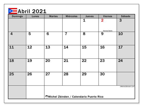 Calendario abril 2021, con días feriados de Puerto Rico. Calendario para imprimir gratis con días festivos.